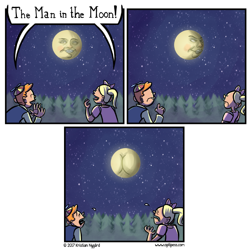 "It was later revealed that ""The Man in the Moon"" actually was their creepy uncle the entire time."