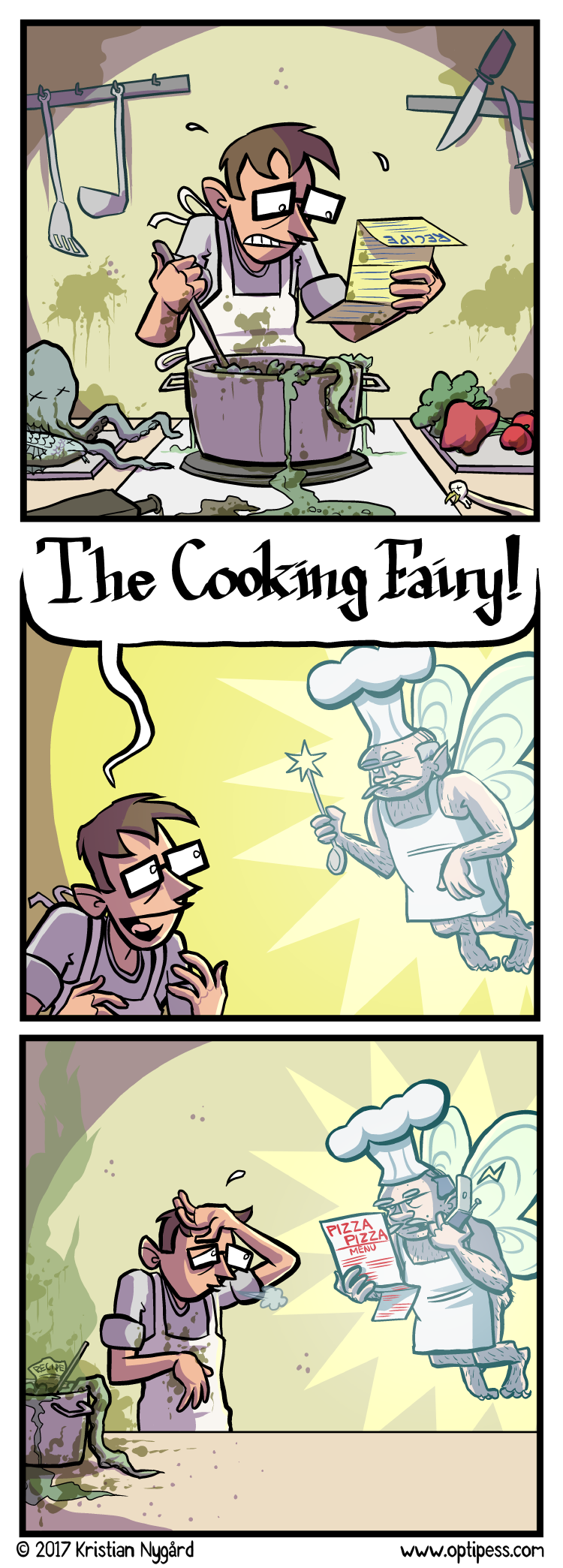Of course, The Cooking Fairy had to show up at the pizza place as well. Where he had to order from another pizza place. And repeat.