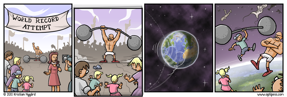 Don't worry, I checked my third grade physics book: The science of this strip totally checks out! (No, it doesn't.)