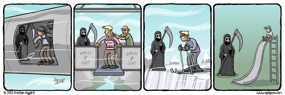 Don't worry, only the kid died. As a fan of extreme sports, Death was only visiting in the first three panels.