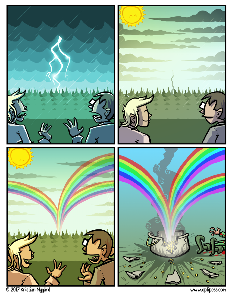 Later that week they'd spot a quadruple rainbow, which also somehow killed three leprechauns.