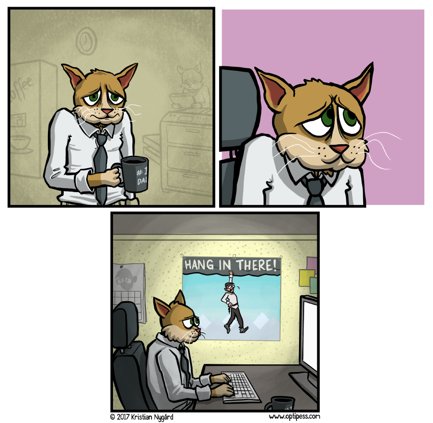 Business Cat got fired a week later for sleeping on his keyboard.