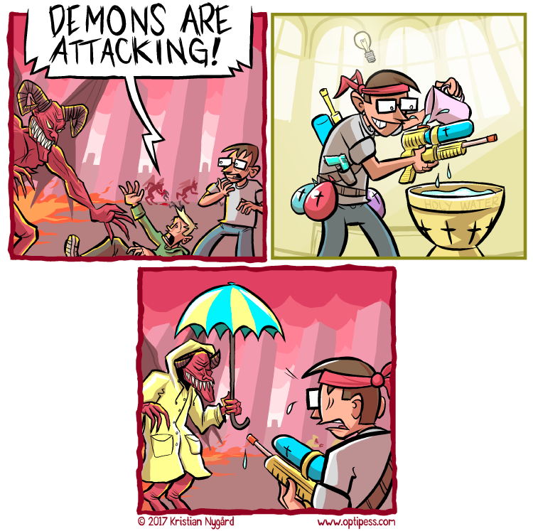 As an added bonus, raincoats protected the demons from holy water AND nasty human bloodstains.