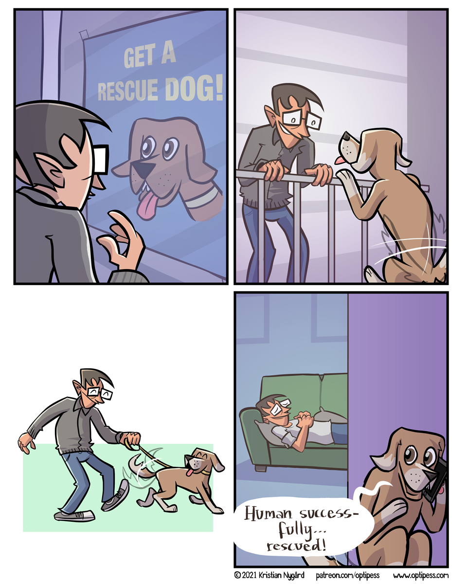 Too wholesome? For a darker version, just imagine this comic with a cat instead.